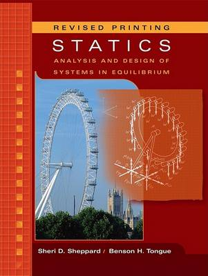 Statics: Analysis and Design of Systems in Equilibrium book