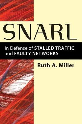 Snarl by Ruth A. Miller