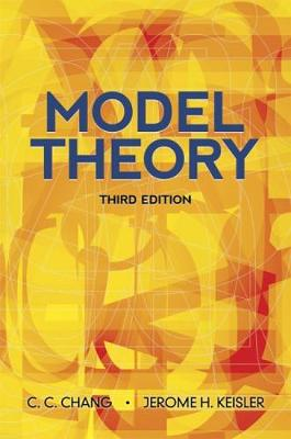 Model Theory by Chen Chung Chang