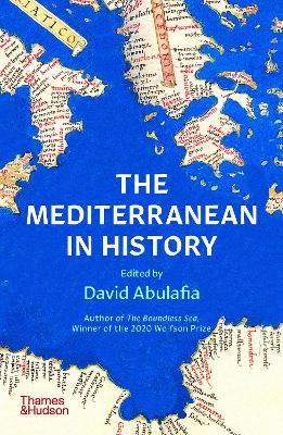 The Mediterranean in History by David Abulafia
