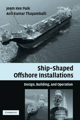 Ship-Shaped Offshore Installations book