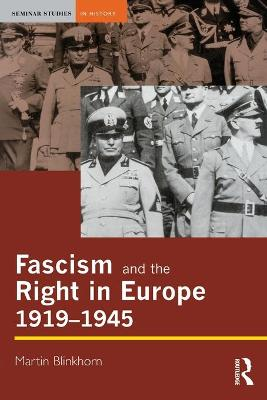 Fascism and the Right in Europe 1919-1945 book