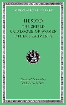 The Shield. Catalogue of Women. Other Fragments by Hesiod