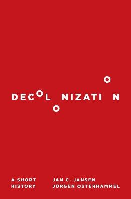 Decolonization by Jan C. Jansen