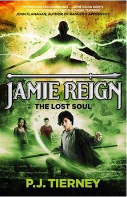 Jamie Reign The Lost Soul by P j Tierney