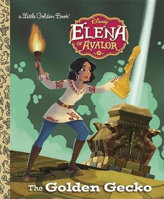 Golden Gecko (Disney Elena of Avalor) book