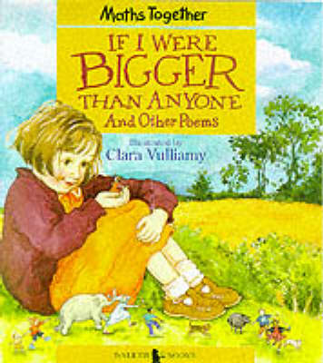 If I Were Bigger Than Anyone by Vulliamy Clara