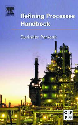Refining Processes Handbook book