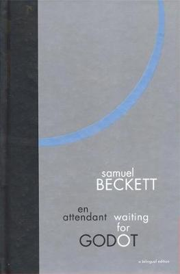 Waiting for Godot: A Bilingual by Samuel Beckett