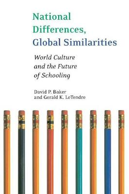 National Differences, Global Similarities by David Baker
