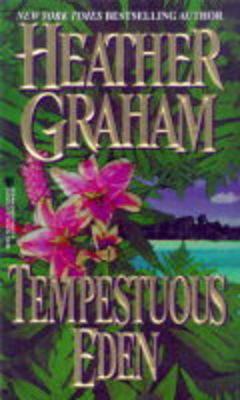 Tempestuous Eden by Heather Graham