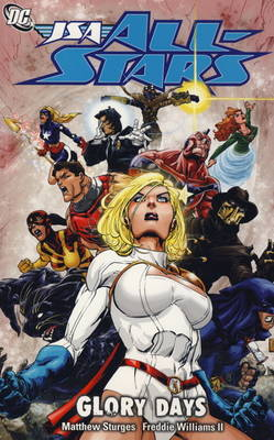 JSA All-Stars Glory Days Glory Days by Matthew Sturges