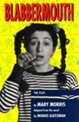 Blabbermouth: The Play book