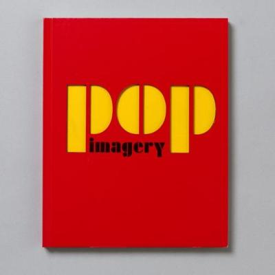 Pop Imagery by Marco Livingstone