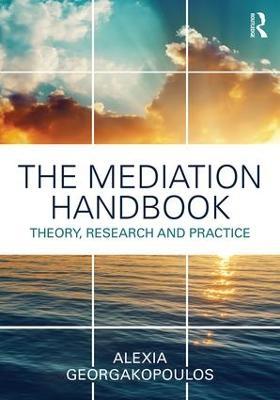 The Mediation Handbook by Alexia Georgakopoulos