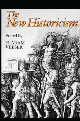 The New Historicism by Harold Veeser