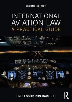 International Aviation Law by Ron Bartsch