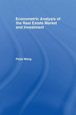 Econometric Analysis of the Real Estate Market and Investment by Peijie Wang