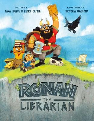 Ronan the Librarian by Tara Luebbe