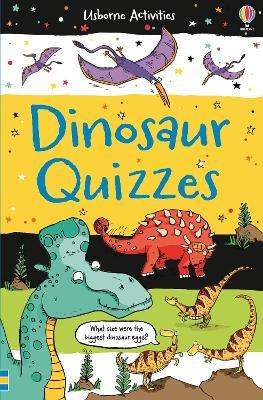 Dinosaur Quizzes by Sarah Khan
