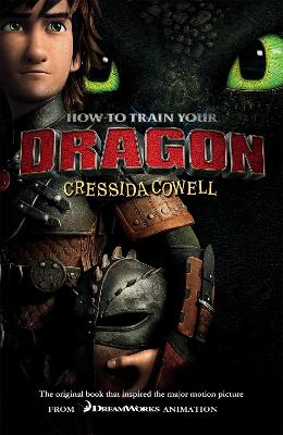 How to Train Your Dragon: How To Train Your Dragon by Cressida Cowell