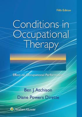 Conditions in Occupational Therapy by Atchison