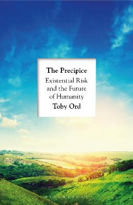 The Precipice: 'A book that seems made for the present moment' New Yorker by Toby Ord