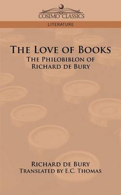The Love of Books by Richard De Bury