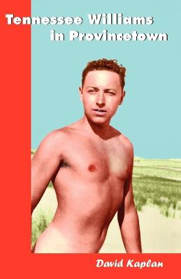 Tennessee Williams in Provincetown book