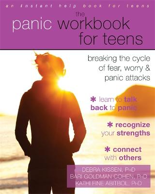 The Panic Workbook for Teens by Debra Kissen