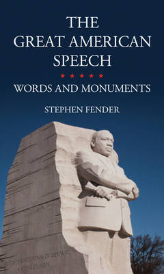The Great American Speech by Stephen Fender