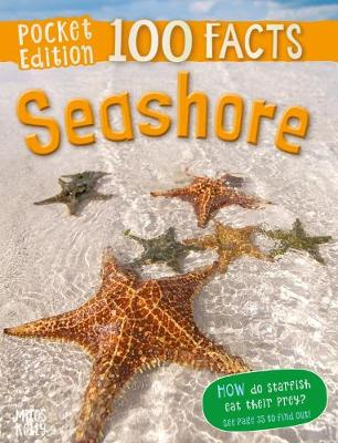 100 Facts Seashore Pocket Edition by Parker Steve