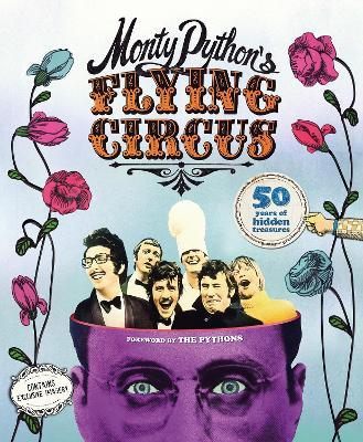 Monty Python's Flying Circus: 50 Years of Hidden Treasures book
