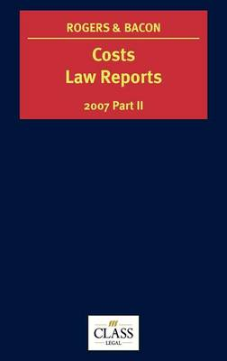 Costs Law Reports by Peter Rogers
