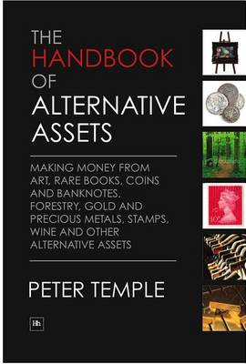The Handbook of Alternative Assets by Peter Temple