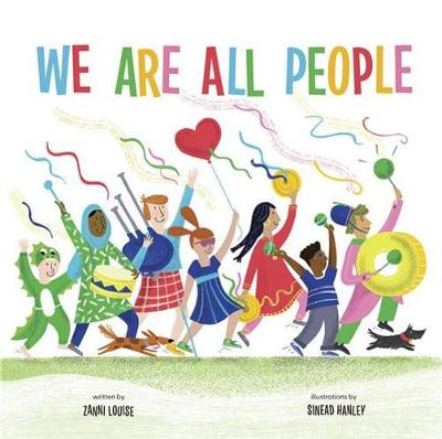 We Are All People by Zanni Louise