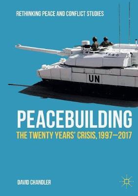 Peacebuilding by David Chandler