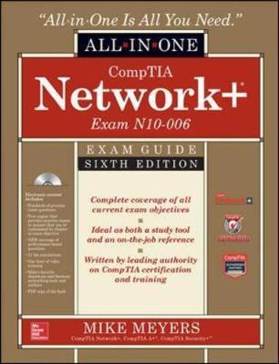 CompTIA Network+ All-In-One Exam Guide, Sixth Edition (Exam N10-006) by Meyers