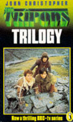 The The Tripods Trilogy: