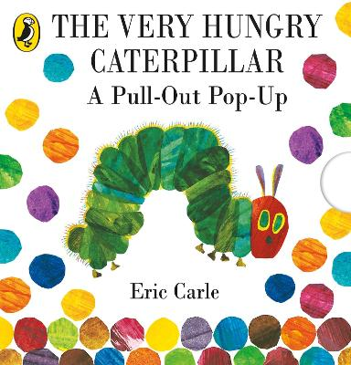 Very Hungry Caterpillar: A Pull-Out Pop-Up book