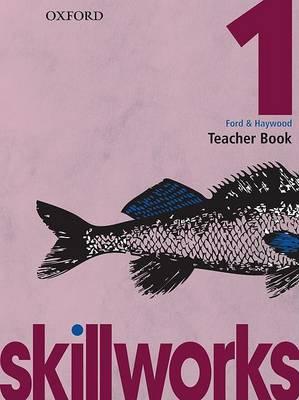 Skillworks!: Teacher Book 1 book