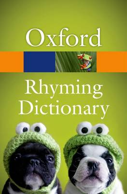 New Oxford Rhyming Dictionary by Oxford Languages