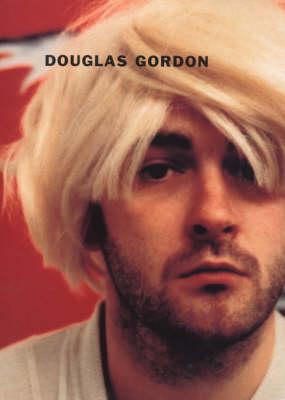 Douglas Gordon by Russell Ferguson