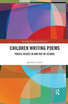 Children Writing Poems: Poetic Voices in and out of School book