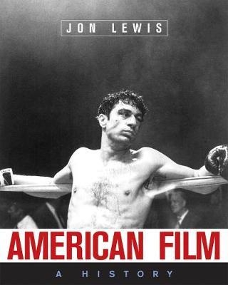 American Film by Jon Lewis