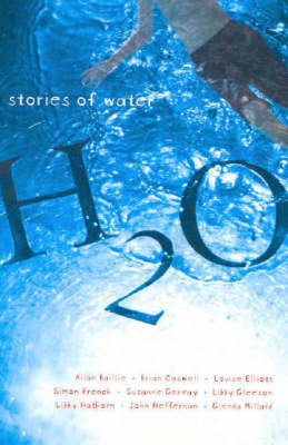 H2O: An Anthology of Water Stories by John Heffernan