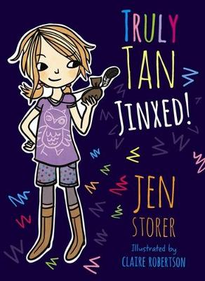 Truly Tan: #2 Jinxed! by Jen Storer