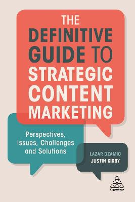 Definitive Guide to Strategic Content Marketing by Justin Kirby