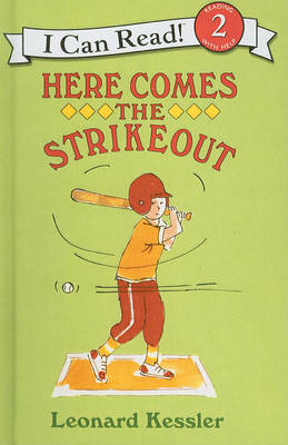 Here Comes the Strikeout by Leonard P Kessler