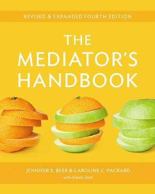 The Mediator's Handbook by Dr. Jennifer E. Beer